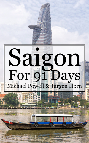 Saigon For 91 Days